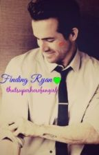 A Short Ryan Reynolds Fanfiction~Finding Ryan. by thatsuperherofangirl