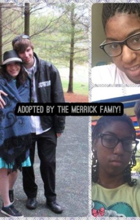 Adopted By The Merrick Family! By: Summermendes12  by summermendes12