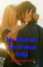 My Assistant, My Woman 3 Vince Anthony Muller by hotmoma39