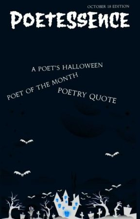 Poetessence: October 2018 Ed. by WP_Poetry