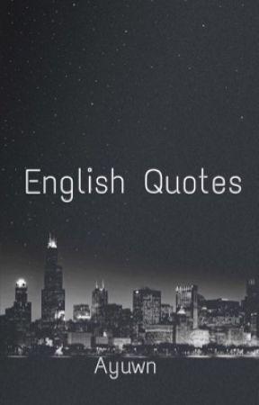 English Quotes by ayuweruningsih