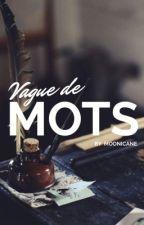 Vague de mots by moonicane