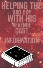Helping The Bad Boy With His Revenge Cast Information by MidnightDiva