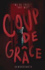 Coup de grâce by DrWordsmith