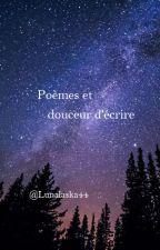Poèmes et douceur d'écrire by Lunalaska44