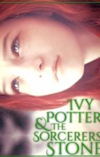 Ivy Potter and the Sorcerer's Stone (Harry Potter FF) Book 1 by Lauren_Mcgregor