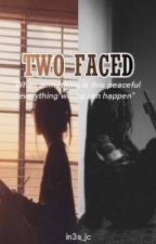 Two faced (Got7 ff) by in3s_jc