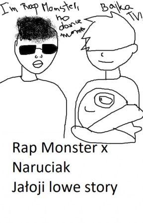 Aj low ju // Rap Monster x Naruciak Łan szut by NietypowyRobin