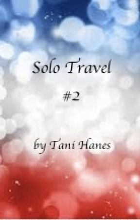 Solo Travel #2 (The Close Unkown) by TaniHanes