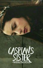 CASPIAN'S SISTER ▹ NARNIA [spanish] by -winchestxr