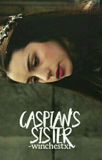 CASPIAN'S SISTER ▹ NARNIA [spanish]