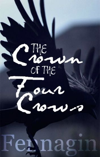 The Crown of the Four Crows | COMPLETED