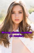 Wrong phone number (x reader) by JeronicaVughead1