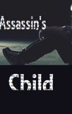 The Assassin's Child by Sillyanime