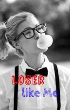 Loser like Me by Keri99