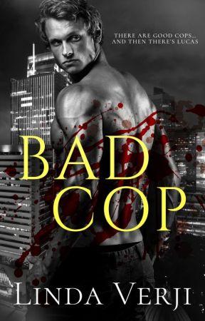 Bad Cop {Coming This October} by lindaverji