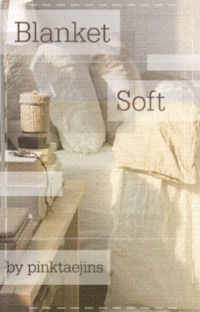 Blanket Soft // Taejin √ by pinktaejins