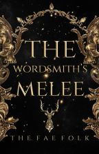 Wordsmith's Mêlée by TheFaeFolk
