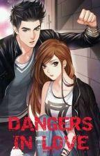 Dangers in Love (On Going) by gssllj