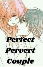 Perfect Pervert Couple by fuckylove