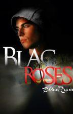 Se prohíben vivos en Black Roses by HilSoto