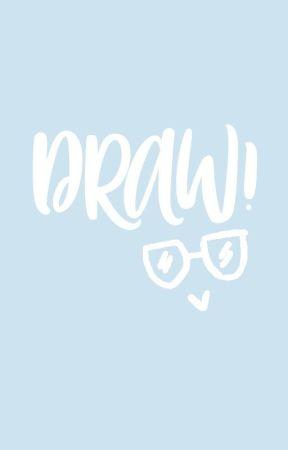 DRAW! by _HelloKero_