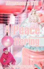 A Peace Offering (SLOW UPDATES) by foreveranza