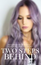 Two Steps Behind (Completed) by sexylove_yumi