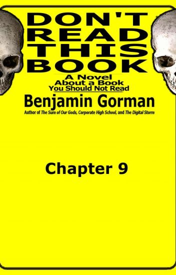 Don't Read This Book, Chapter 9 (of 20)
