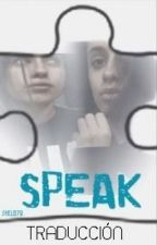 Speak- Camren (Traducción al español) by imuncovered