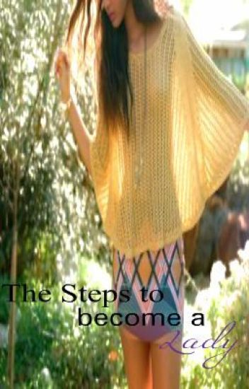 The Steps to become a Lady