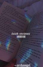 ↠ book reviews {HIATUS UNTIL JAN 2019} by -dickgraysons