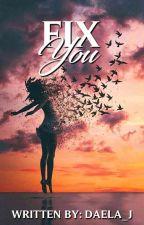 FIX YOU by daela_j