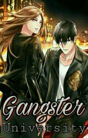 GANGSTER UNIVERSITY(SLOW UPDATE)