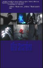 Děti Systému by _Xia__