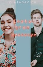 Instagram messenge| part 3 by ZlataSavich