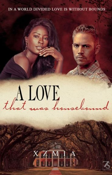 A Love That was Housebound
