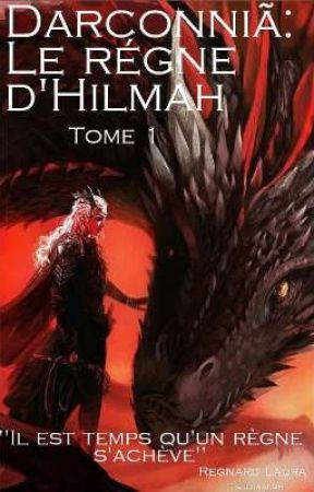 Darconniã: Le règne d'Hilmah by Tsubimimi96