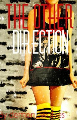 The Other Direction {1D Fanfiction}