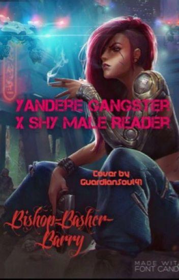 Yandere Female Gangster x Shy Male Reader