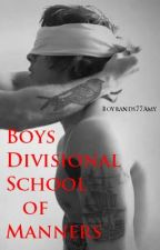 Boy Divisional School of Manners {BDSM} by boybands77