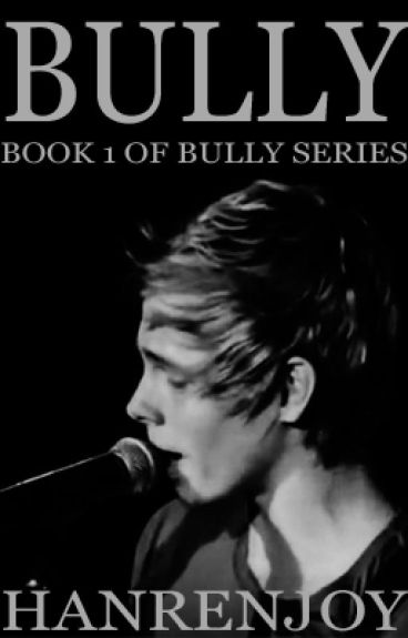 Bully // l.h. // Book 1 of Bully Series
