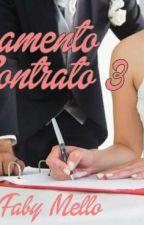 CASAMENTO POR CONTRATO 3  by user85805567