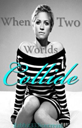When Two Worlds Collide by Rabbit333icecream