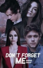 """Don't Forget Me"" متوقفه حاليا by YokaaX"