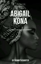 Abigail Kona by DemmyTheWriter