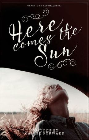 Here Comes the Sun | Revised by theyellowsubmarinist