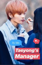 Taeyong's Manager by LeeTaeyongiie