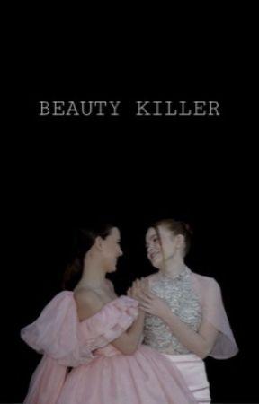 beauty killer ( elmax. ) ✔️ by maxinesmayfield