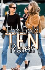 The Gold Ten Rules by wonderhell